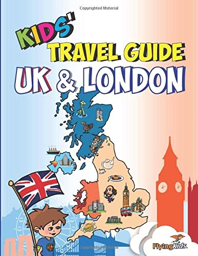 9781910994115: Kids' Travel Guide - UK & London: The fun way to discover the UK & London--Especially for kids! (Kids' Travel Guides)
