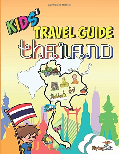 9781910994504: Kids' Travel Guide - Thailand: The fun way to discover Thailand-especially for kids (Kids' Travel Guide Series)