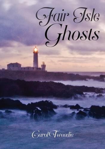 9781910997017: Fair Isle Ghosts