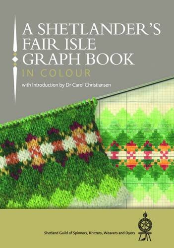 9781910997086: A Shetlander's Fair Isle Graph Book 2016