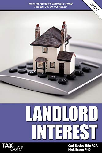 9781911020059: Landlord Interest: How to Protect Yourself from the Big Cut in Tax Relief