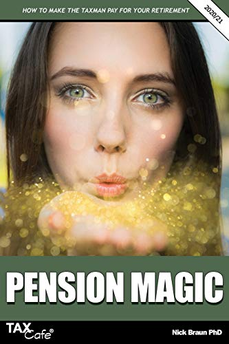 9781911020554: Pension Magic 2020/21: How to Make the Taxman Pay for Your Retirement