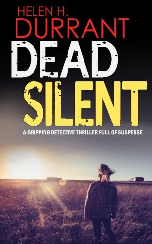 9781911021247: DEAD SILENT a gripping detective thriller full of suspense