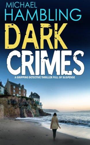 9781911021438: DARK CRIMES a gripping detective thriller full of suspense