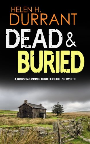 9781911021643: DEAD & BURIED a gripping crime thriller full of twists