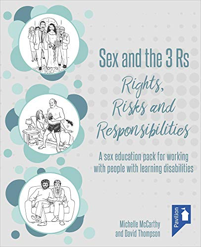 9781911028406: Sex and the 3 Rs Rights, Risks and Responsiblities: A Sex Education Resource for Working with People with Learning Disabilities