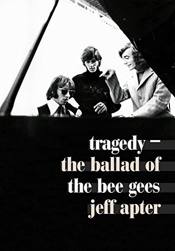 9781911036005: Tragedy: The Ballad of the Bee Gees