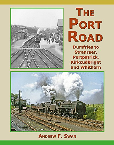 9781911038214: The Port Road: Dumfries to Stranraer, Portpatrick, Kirkcudbright and Whithorn