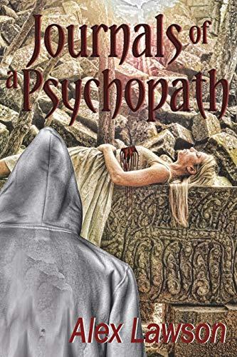 9781911044406: Journals of a Psychopath