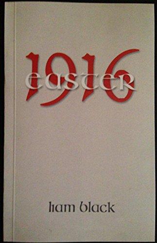 Easter 1916 (prose-poem): Liam Black