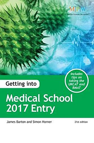 9781911067054: Getting into Medical School 2017 Entry