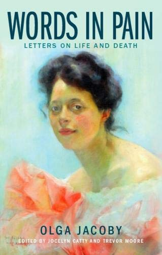 9781911072355: Words in Pain: Letters on Life and Death