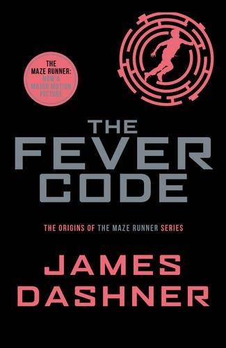 9781911077022: The Fever Code (Maze Runner Series)
