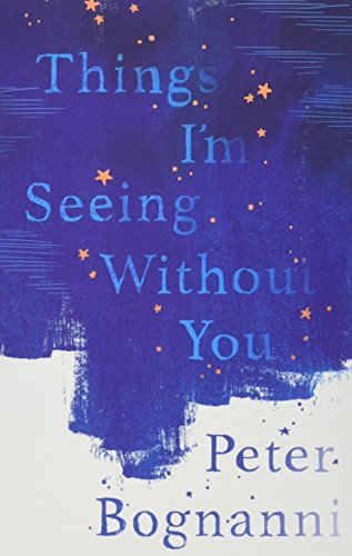 9781911077824: Things I'm Seeing Without You