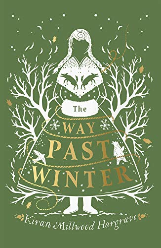 9781911077930: The Way Past Winter