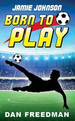 9781911079255: Jamie Johnson: Born to Play