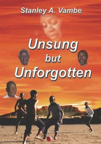 9781911090274: Unsung but Unforgotten