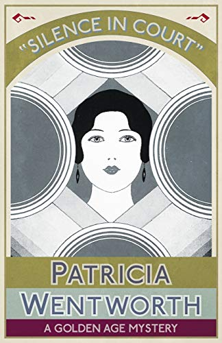 Silence In Court (Paperback): Patricia Wentworth