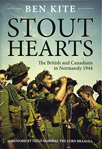 9781911096184: Stout Hearts: The British and Canadians in Normandy 1944