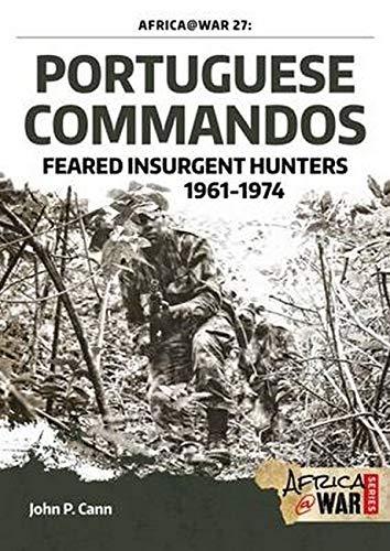 Africa @ War 27: Portuguese Commandos -: Cann, John P.