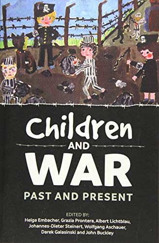 9781911096719: Children And War: Past And Present