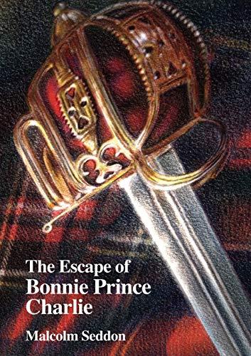 The Escape of Bonnie Prince Charlie: Malcolm Seddon