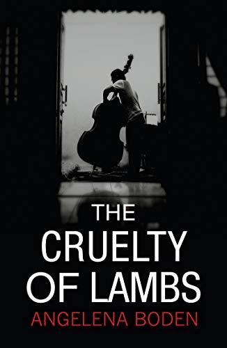 9781911129660: The Cruelty of Lambs