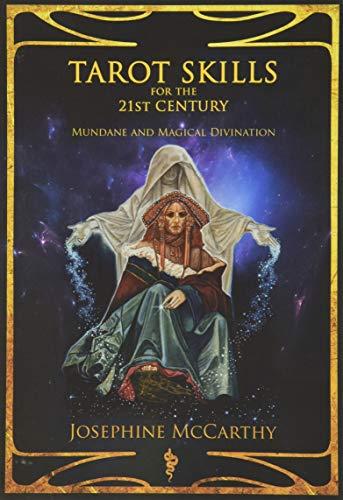 Tarot Skills for the 21st Century: Mundane: Josephine McCarthy