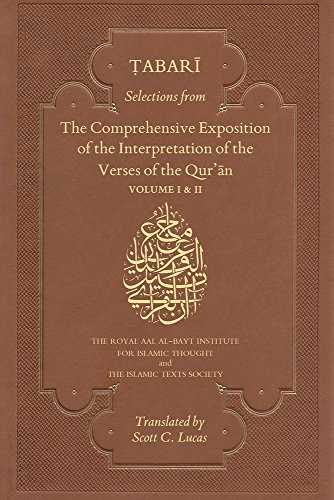 Selections from the Comprehensive Exposition of the Interpretation of the Verses of the Qur'an:...