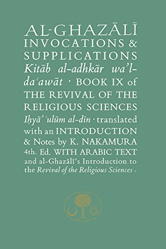 9781911141334: Al-Ghazali on Invocations & Supplications: Book IX of the Revival of the Religious Sciences (Ghazali Series)