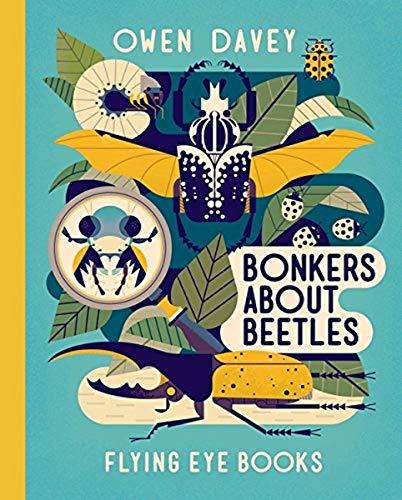 9781911171485: Bonkers About Beetles (Owen Davey Animals Series)