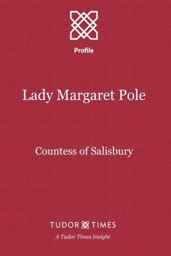 9781911190035: Lady Margaret Pole: Countess of Salisbury (Tudor Times Insights) (Volume 3)