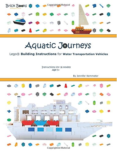 9781911202011: Aquatic Journeys: Lego® Building Instructions for Water Transportation Vehicles