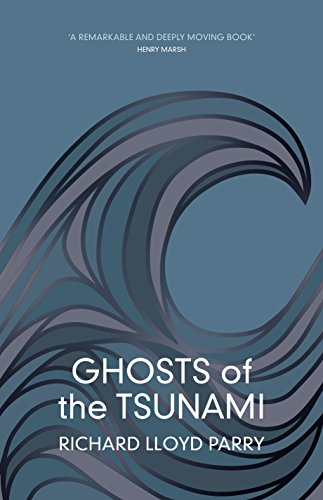 9781911214175: Ghosts of the Tsunami: Death and Life in Japan's Disaster Zone