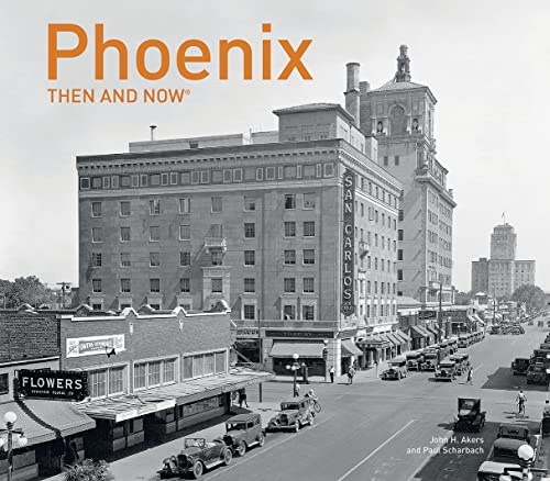9781911216469: Phoenix Then and Now