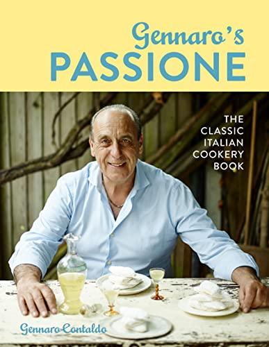 9781911216650: Gennaro's Passione: The classic Italian cookery book