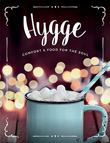 Hygge: Comfort & Food For The Soul: CookNation