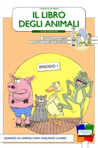 Il libro degli animali - Episodio 1: Paquet, J N