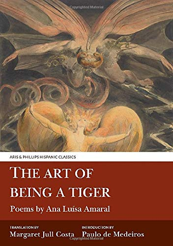 9781911226413: The Art of Being a Tiger (Aris and Phillips Hispanic Classics)