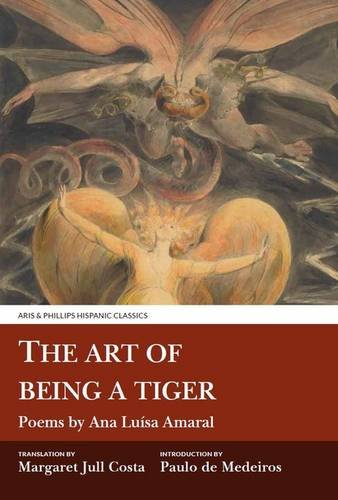 9781911226420: The Art of Being a Tiger (Aris and Phillips Hispanic Classics)