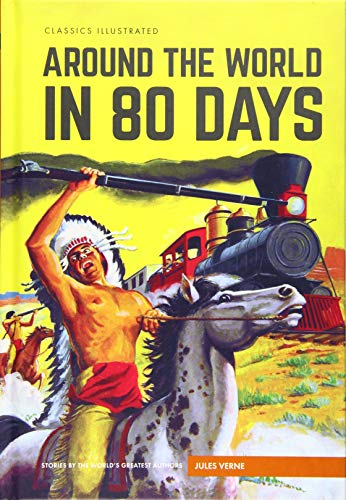 9781911238072: Around the World in 80 Days (Classics Illustrated)