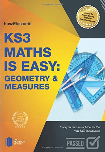 9781911259251: KS3 Maths is Easy: Geometry & Measures: In-depth revision advice for the new KS3 curriculum (Revision Series)