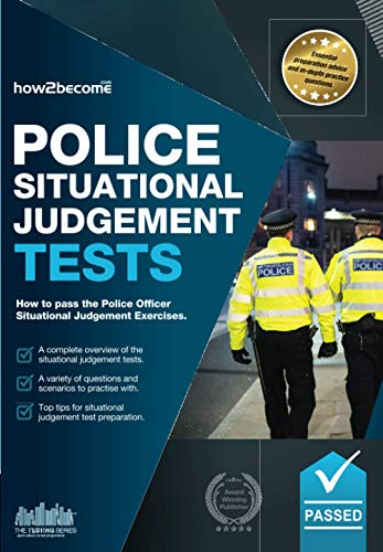 Police Situational Judgement Tests: 100 Practice Situational: How2Become