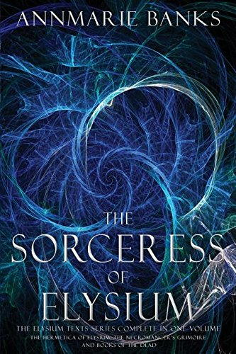 9781911261087: The Sorceress of Elysium