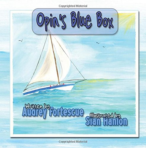 9781911265153: Opin's Blue Box (Opin's Magic Boxes) (Volume 1)