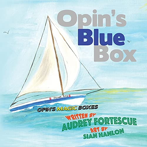 9781911265405: Opin's Blue Box (Opin's Magic Boxes) (Volume 1)