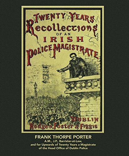 9781911265566: Twenty Years' Recollections of an Irish Police Magistrate: (by an A.M., J.P., Barrister-at-Law, and for upwards of 20 years a Magistrate of the Head Office of Dublin Police) (Wordcatcher Classics)