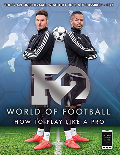 9781911274445: F2 World of Football: How to Play Like a Pro