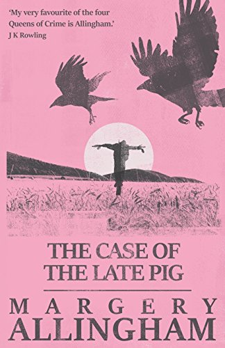 9781911295143: The Case of the Late Pig (A Campion Mystery)