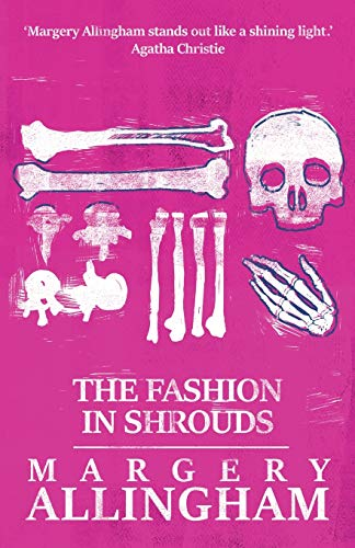 9781911295167: The Fashion in Shrouds (A Campion Mystery)